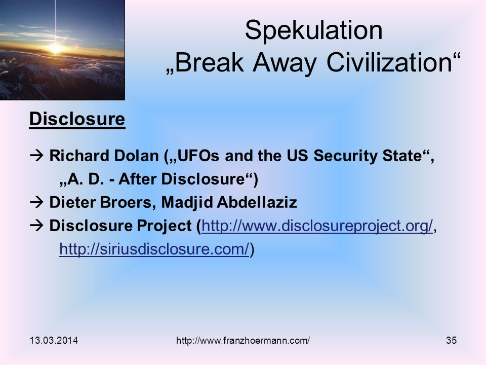 "Disclosure  Richard Dolan (""UFOs and the US Security State , ""A."