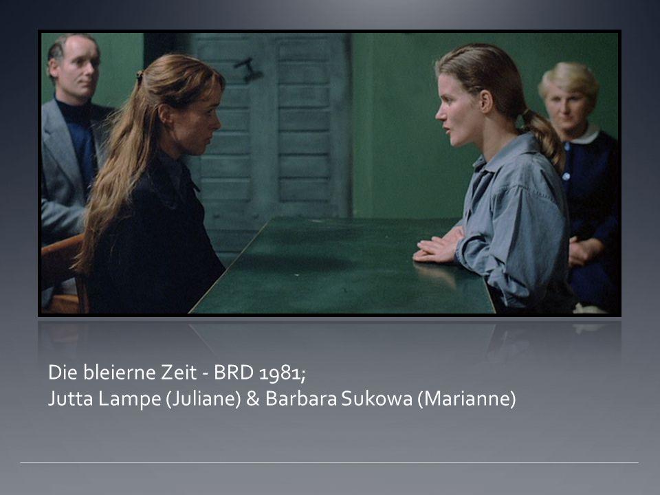 Die bleierne Zeit - BRD 1981; Jutta Lampe (Juliane) & Barbara Sukowa (Marianne)