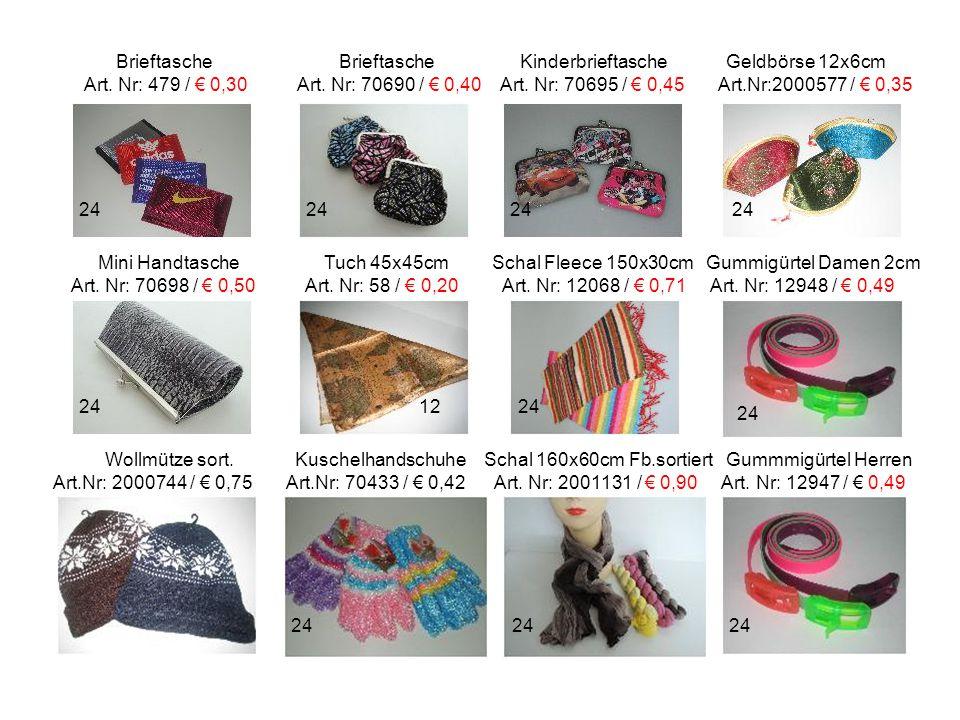 Brieftasche Brieftasche Kinderbrieftasche Geldbörse 12x6cm Art. Nr: 479 / € 0,30 Art. Nr: 70690 / € 0,40 Art. Nr: 70695 / € 0,45 Art.Nr:2000577 / € 0,