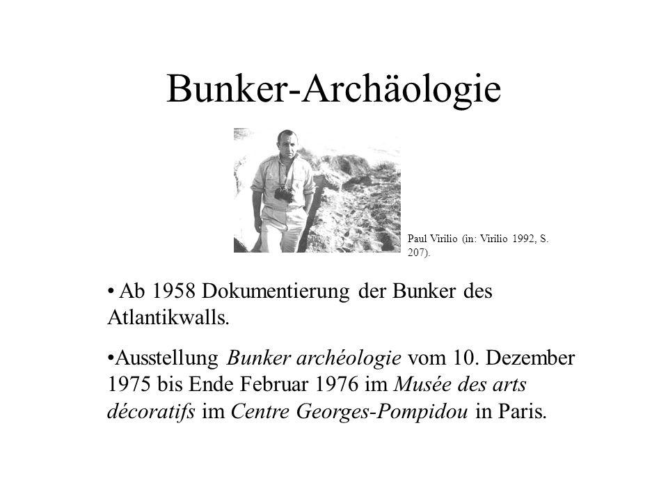 Bunker-Archäologie Ab 1958 Dokumentierung der Bunker des Atlantikwalls. Ausstellung Bunker archéologie vom 10. Dezember 1975 bis Ende Februar 1976 im