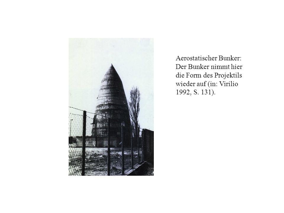 Aerostatischer Bunker: Der Bunker nimmt hier die Form des Projektils wieder auf (in: Virilio 1992, S. 131).
