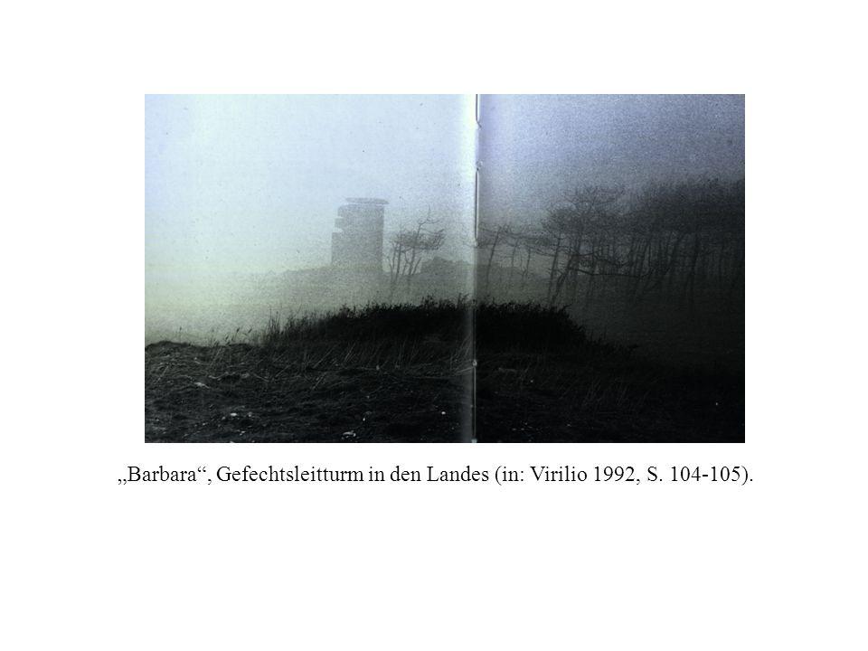 """""""Barbara"""", Gefechtsleitturm in den Landes (in: Virilio 1992, S. 104-105)."""