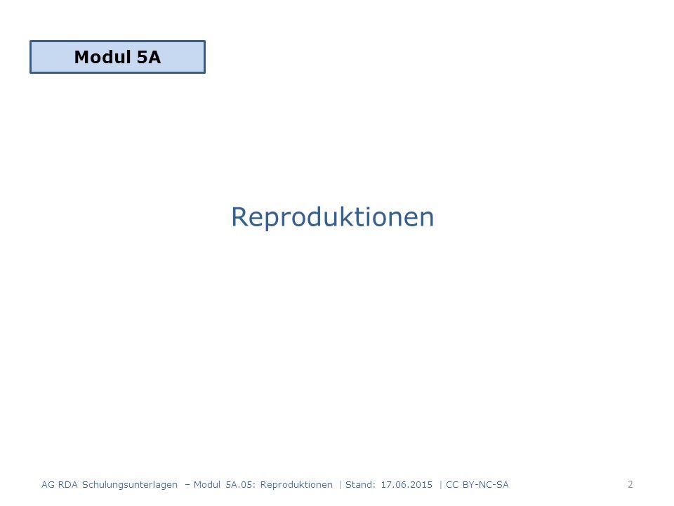 In Beziehung stehende Manifestation Reproduktion und Originalmanifestation können miteinander in Beziehung gesetzt werden (RDA 27.1)  Zusatzelement bei Reproduktionen in einer anderen physischen Form  Beziehungskennzeichnung Anhang J.4.2 AG RDA Schulungsunterlagen – Modul 5A.05: Reproduktionen | Stand: 17.06.2015 | CC BY-NC-SA 13
