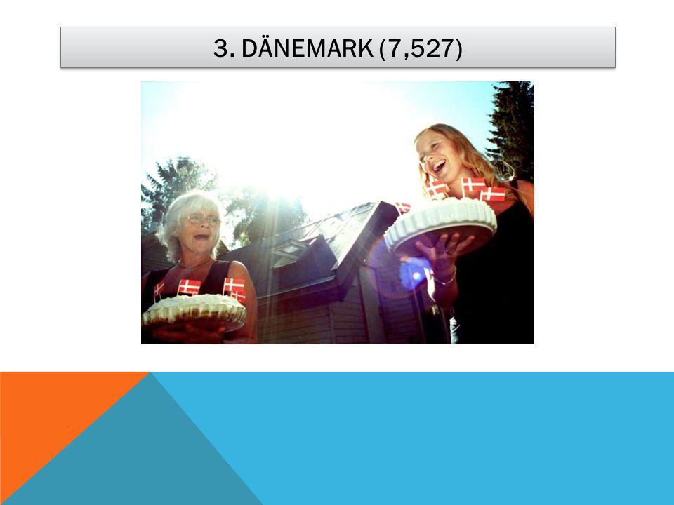 3. DÄNEMARK (7,527)