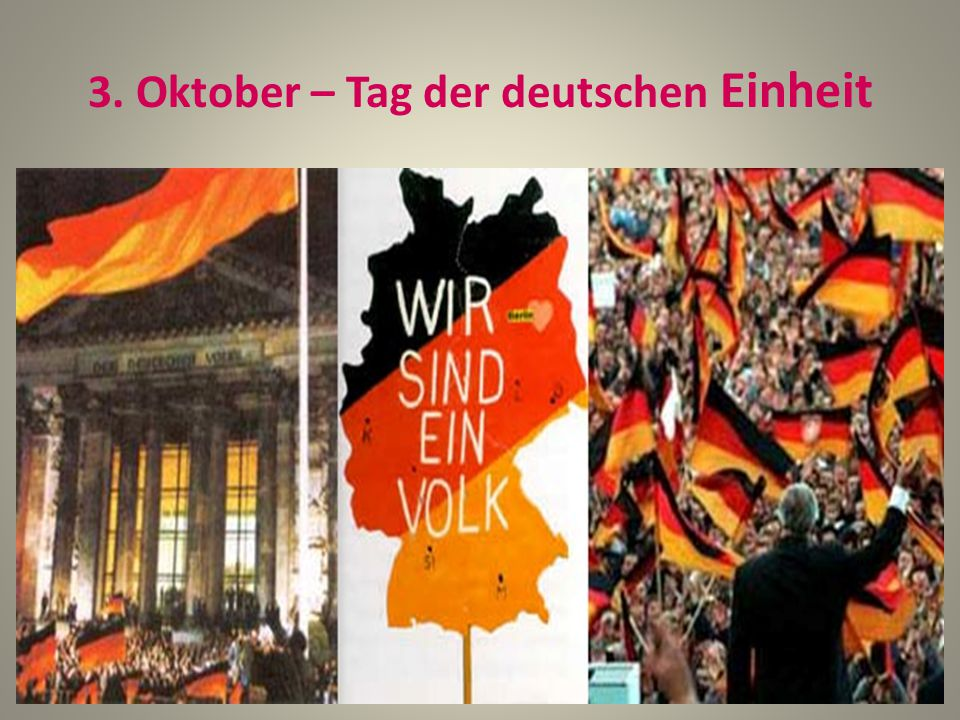 3. Oktober – Tag der deutschen Einheit