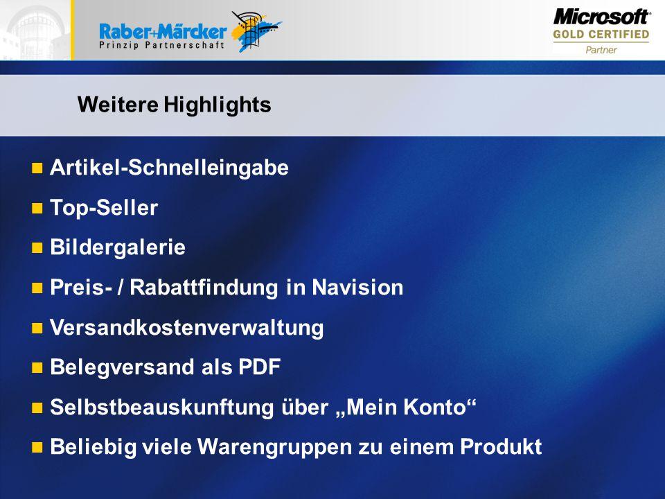 7 Weitere Highlights Artikel-Schnelleingabe Top-Seller Bildergalerie Preis- / Rabattfindung in Navision Versandkostenverwaltung Belegversand als PDF S