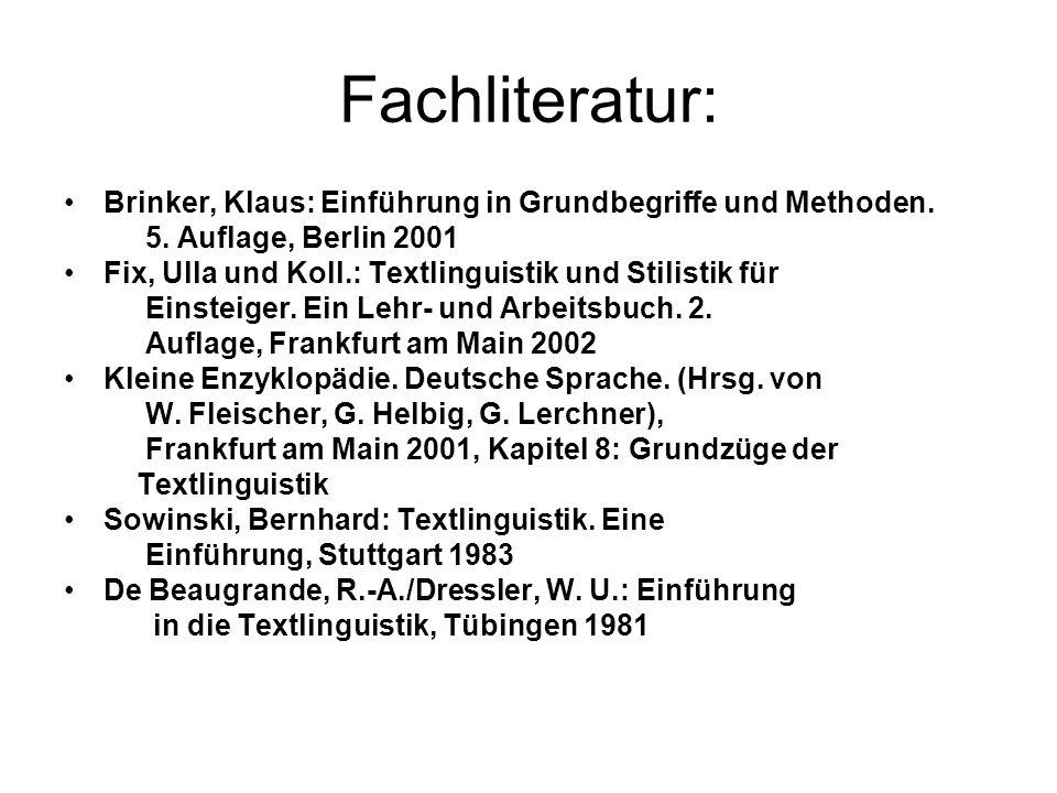 Integrative Textanalyse Strukturelle und kommunikativ- funktionale Gesichtspunkte: nicht voneinander zu trennen Textfunktion u.