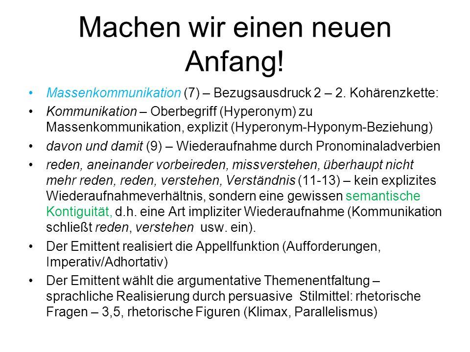 Machen wir einen neuen Anfang! Massenkommunikation (7) – Bezugsausdruck 2 – 2. Kohärenzkette: Kommunikation – Oberbegriff (Hyperonym) zu Massenkommuni
