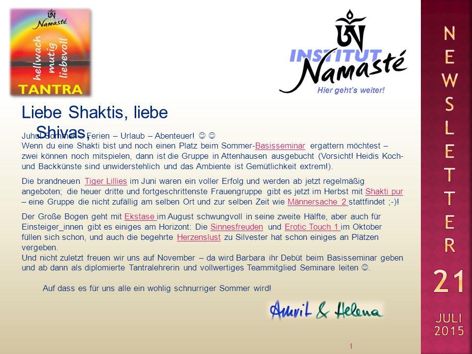 Liebe Shaktis, liebe Shivas, 1 Juhu! Sommer – Ferien – Urlaub – Abenteuer! Wenn du eine Shakti bist und noch einen Platz beim Sommer-Basisseminar erga