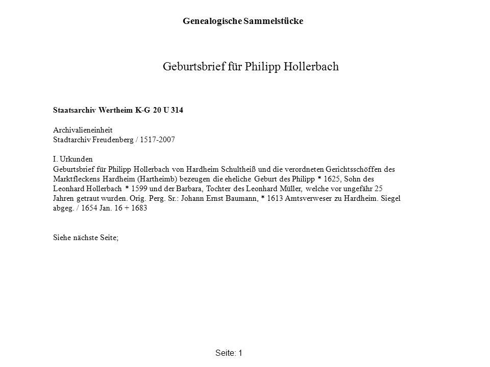 Genealogische Sammelstücke Seite: 1 Staatsarchiv Wertheim K-G 20 U 314 Archivalieneinheit Stadtarchiv Freudenberg / 1517-2007 I. Urkunden Geburtsbrief