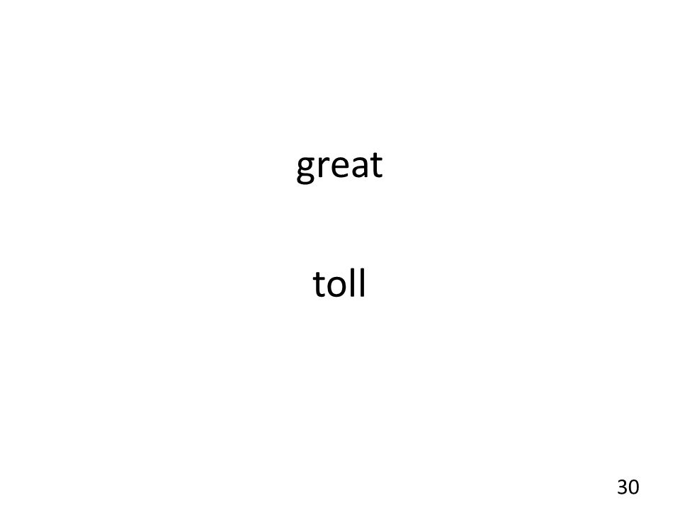 great toll 30