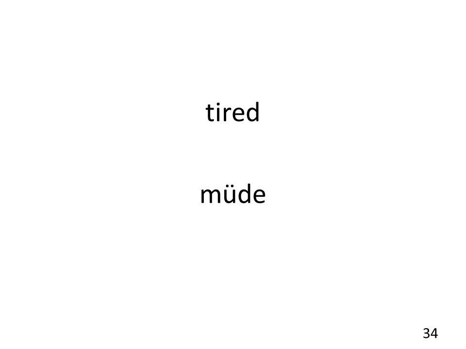 tired müde 34