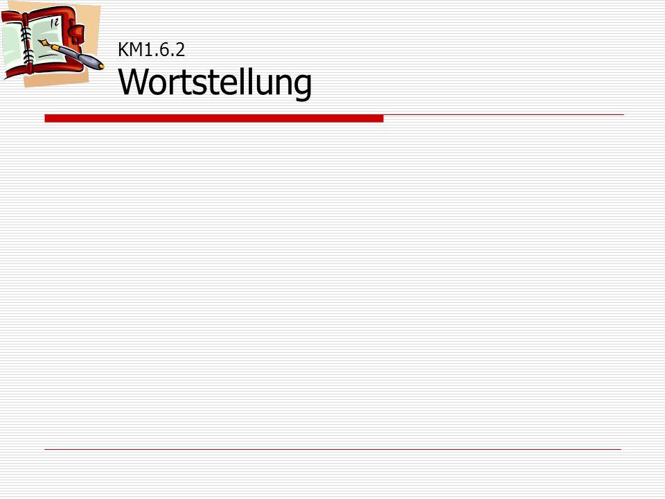 KM1.6.2 Wortstellung