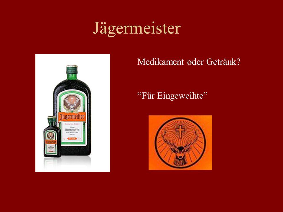 Jägermeister Medikament oder Getränk? Für Eingeweihte