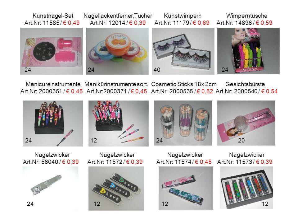 Lippgloss Lippstift Lippenstift-Box Zahnbürste Art.Nr:2000545 / € 0,35 Art.Nr: 12014 / € 0,39 Art.Nr: 8177 / € 0,39 Art.Nr:225511 / € 0,35 Zahnbürsten Zahnbürste m.