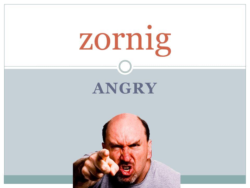 ANGRY zornig