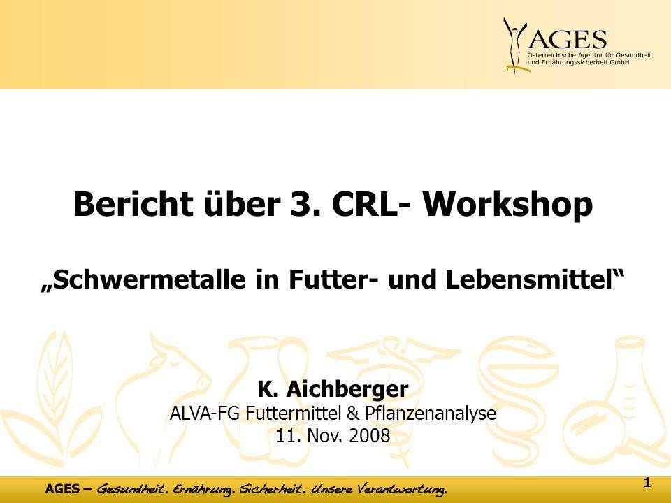 """1 Bericht über 3. CRL- Workshop """"Schwermetalle in Futter- und Lebensmittel K."""