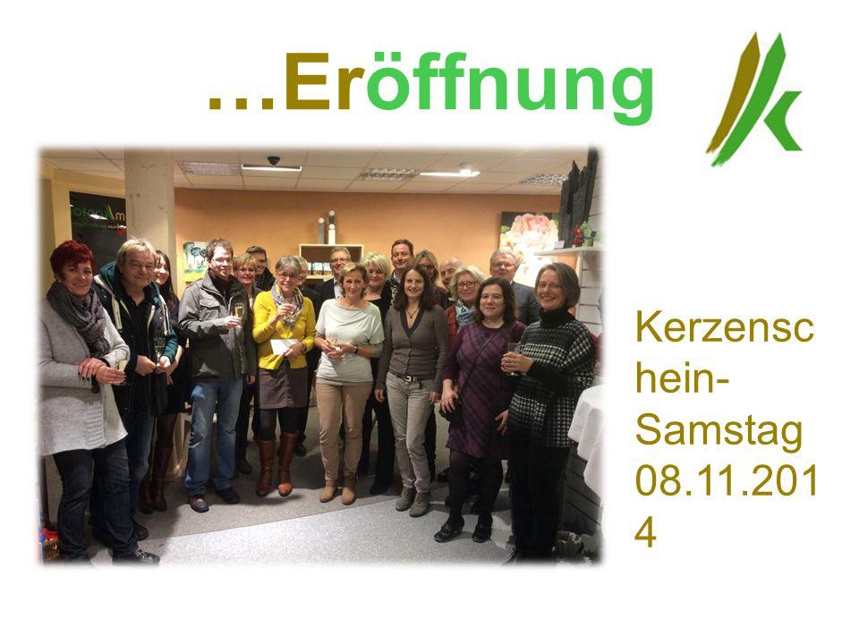 …Eröffnung Kerzensc hein- Samstag 08.11.201 4