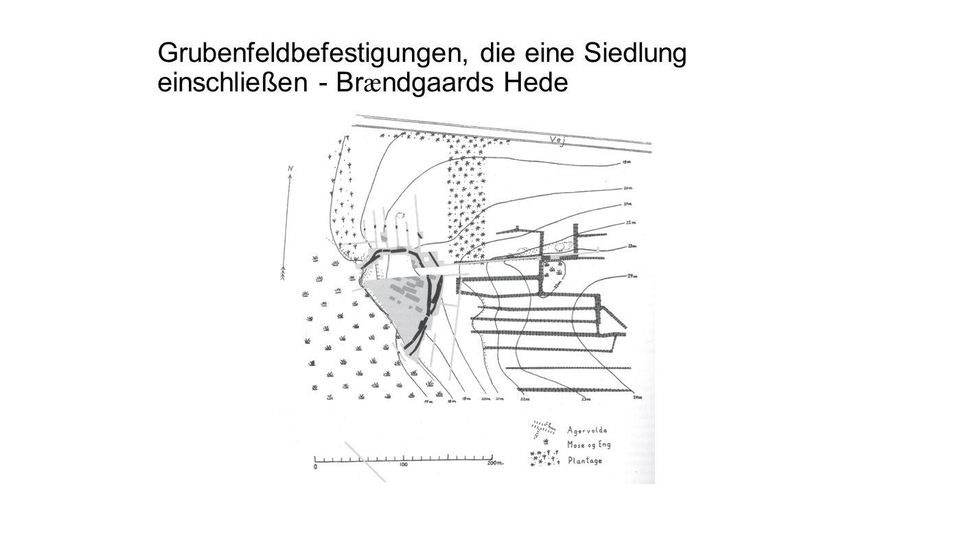 Grubenfeldbefestigungen, die eine Siedlung einschließen - Br æ ndgaards Hede