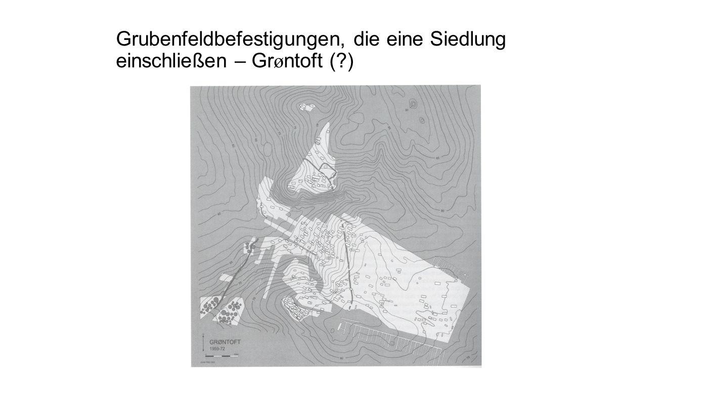 Grubenfeldbefestigungen, die eine Siedlung einschließen – Gr ø ntoft (?)