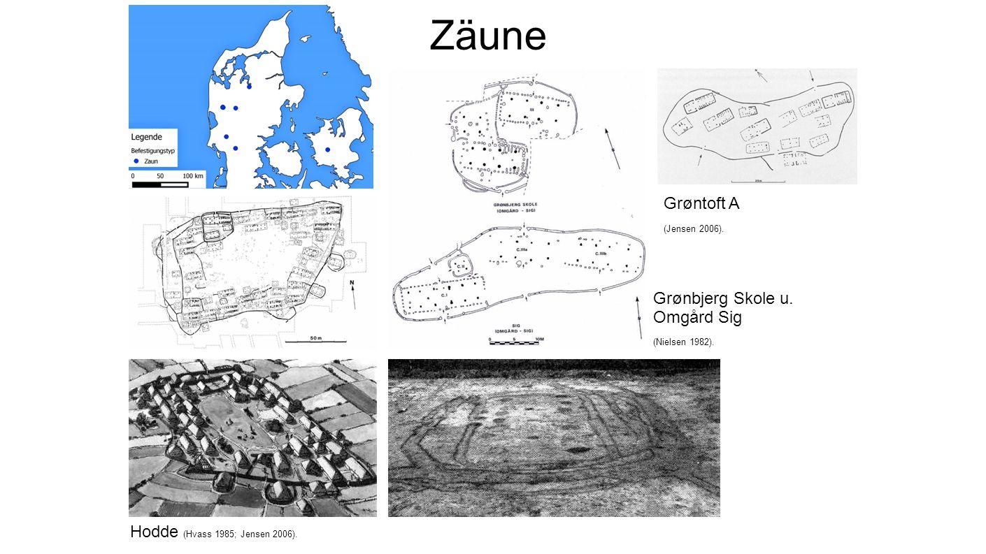 Zäune Hodde (Hvass 1985; Jensen 2006). Grønbjerg Skole u. Omgård Sig (Nielsen 1982). Grøntoft A (Jensen 2006).