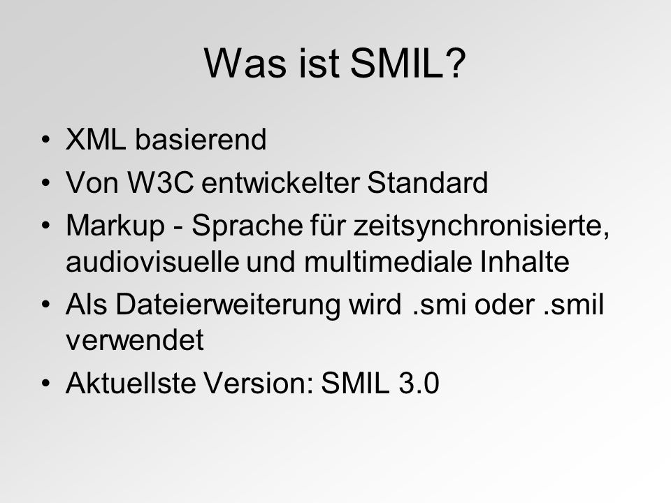 Was ist SMIL.