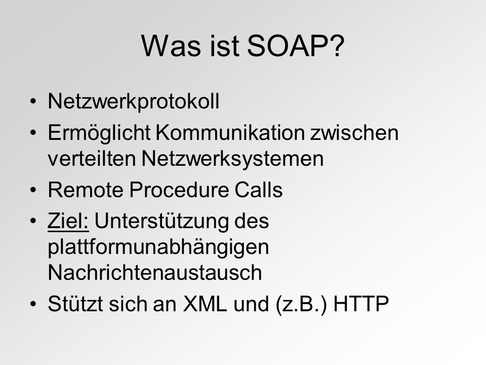 Was ist SOAP.
