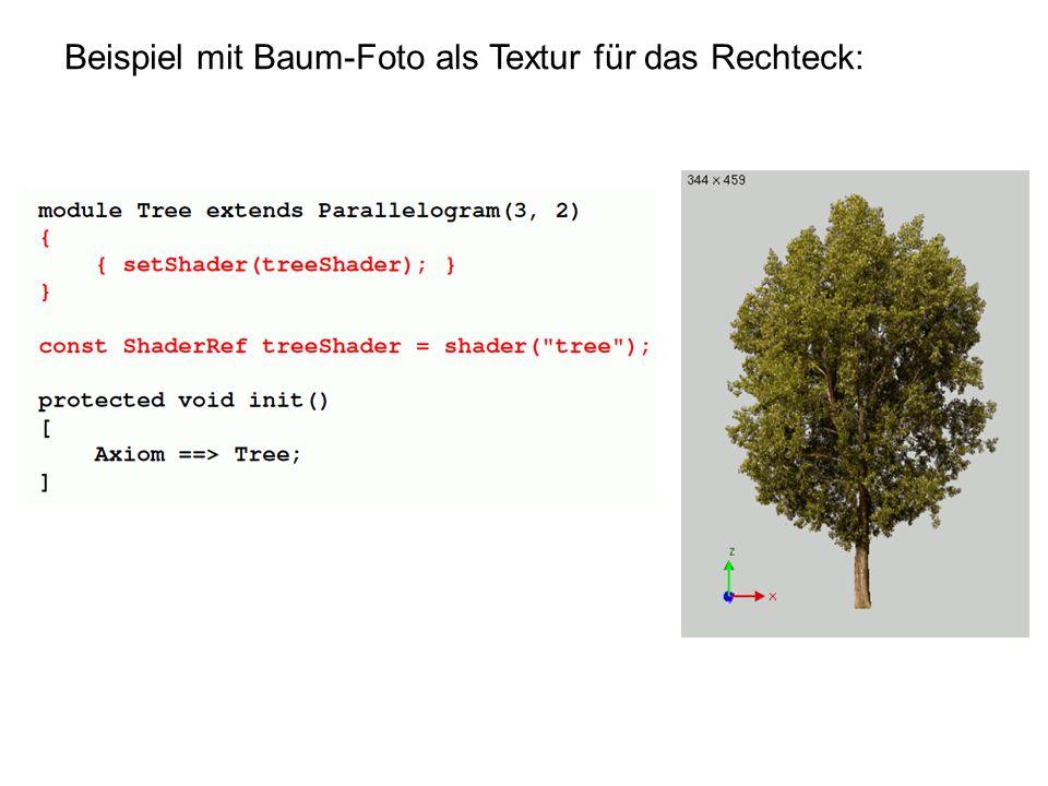 Beispiel mit Baum-Foto als Textur für das Rechteck: