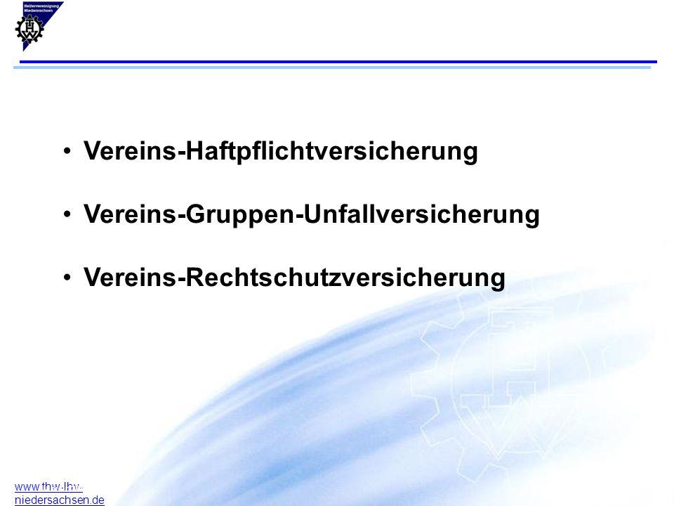 2 www.thw-lhv- niedersachsen.de 17.07.2015F. Arlt B. Rodeck Januar 2004 Vereins-Haftpflichtversicherung Vereins-Gruppen-Unfallversicherung Vereins-Rec