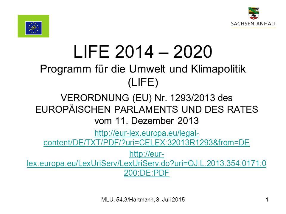 LIFE 2014 – 2020 Programm für die Umwelt und Klimapolitik (LIFE) VERORDNUNG (EU) Nr.