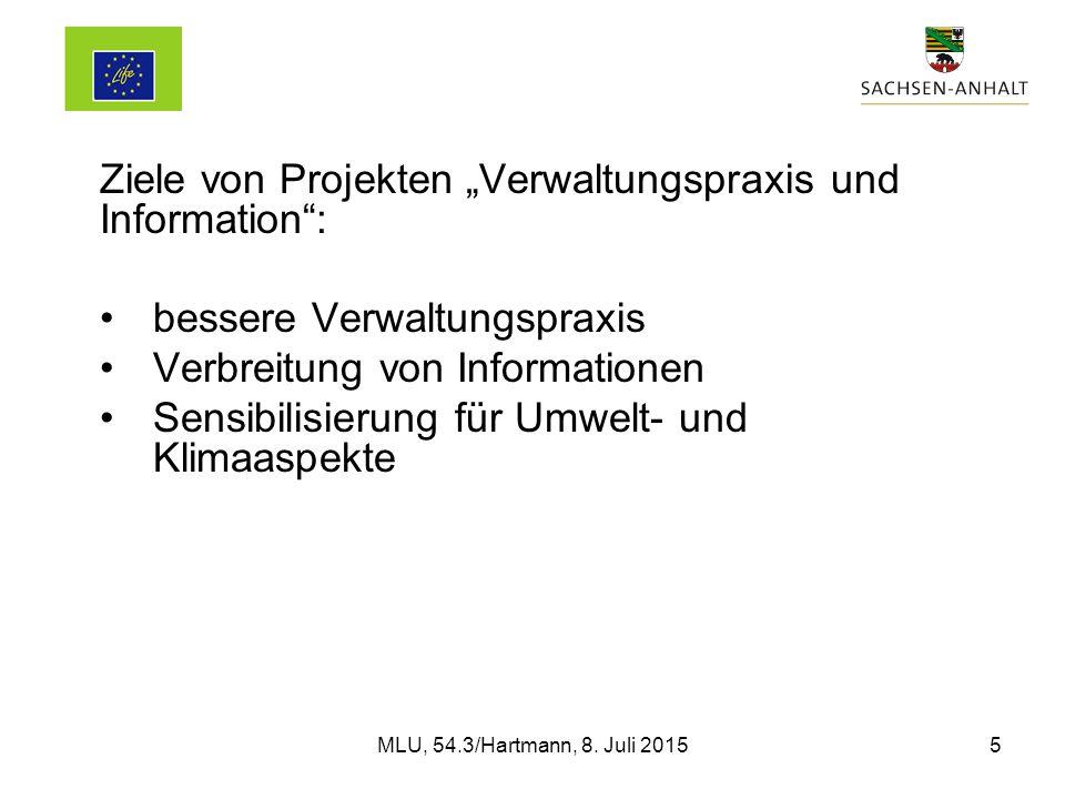 """Ziele von Projekten """"Verwaltungspraxis und Information : bessere Verwaltungspraxis Verbreitung von Informationen Sensibilisierung für Umwelt- und Klimaaspekte MLU, 54.3/Hartmann, 8."""
