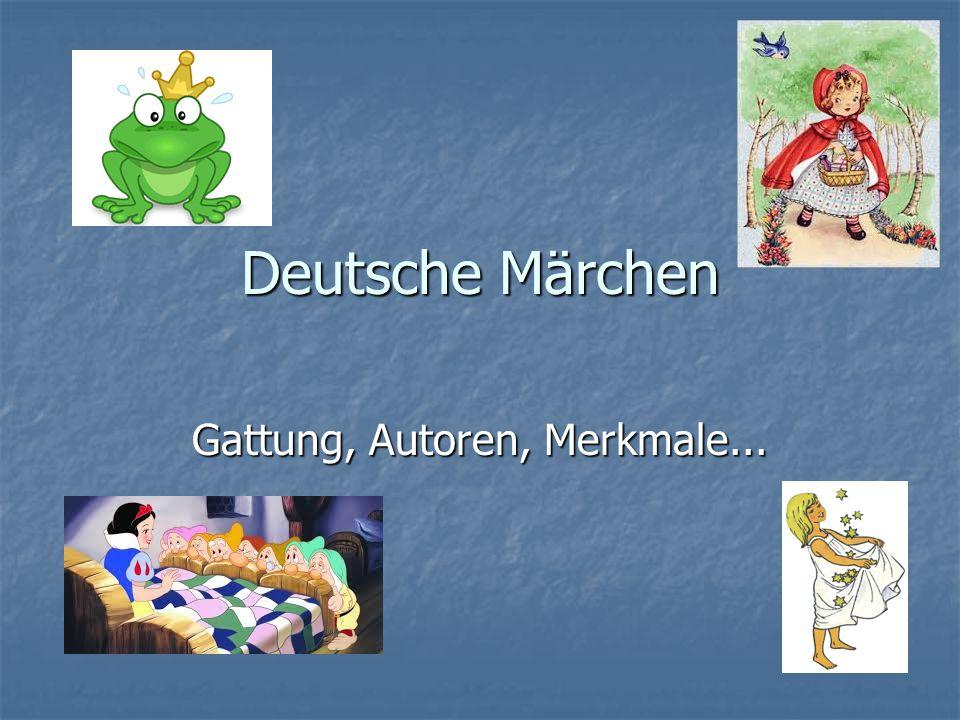 Deutsche Märchen Gattung, Autoren, Merkmale...
