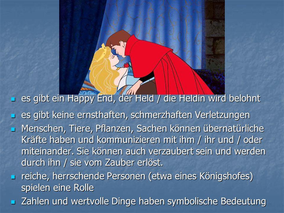 es gibt ein Happy End, der Held / die Heldin wird belohnt es gibt ein Happy End, der Held / die Heldin wird belohnt es gibt keine ernsthaften, schmerz