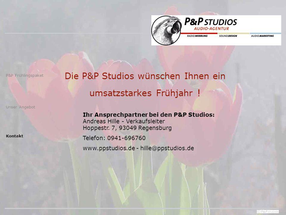 Die P&P Studios wünschen Ihnen ein umsatzstarkes Frühjahr .