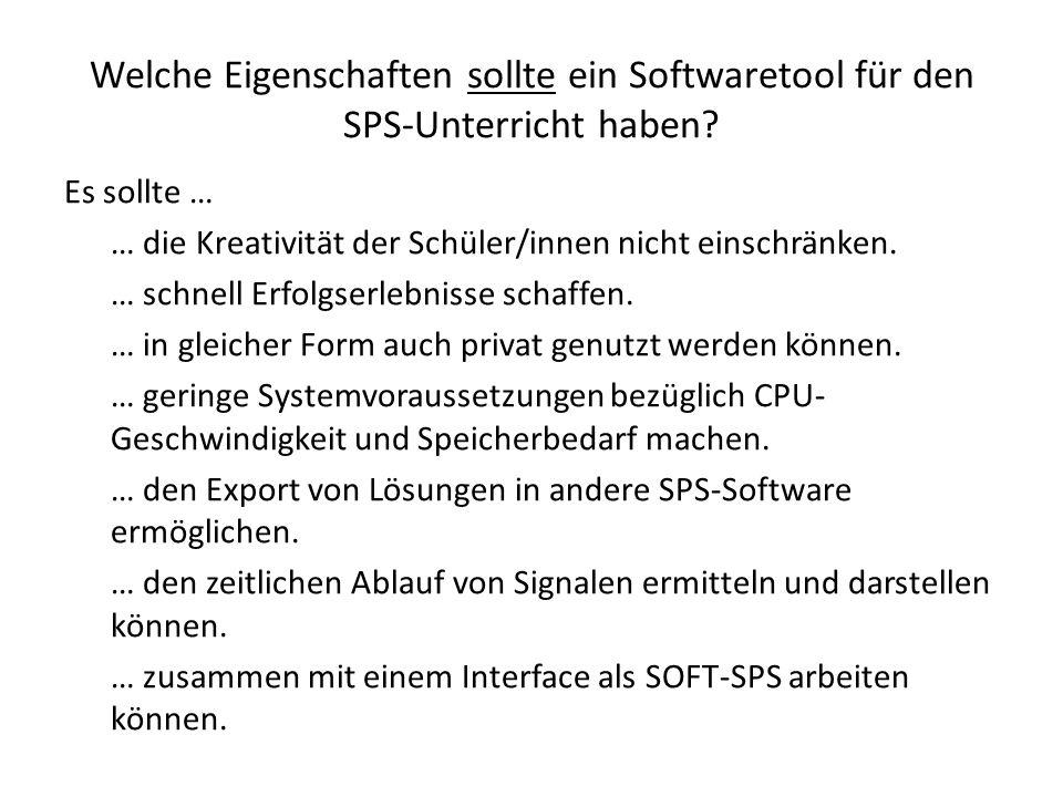Welche Eigenschaften sollte ein Softwaretool für den SPS-Unterricht haben.