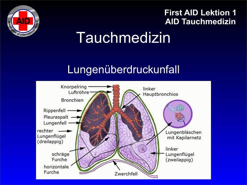 Tauchmedizin Lungenüberdruckunfall
