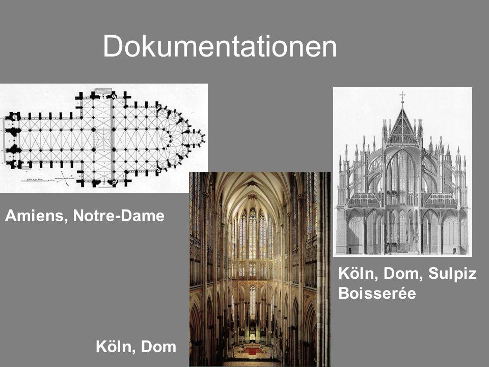 Dokumentationen Köln, Dom, Sulpiz Boisserée Amiens, Notre-Dame Köln, Dom