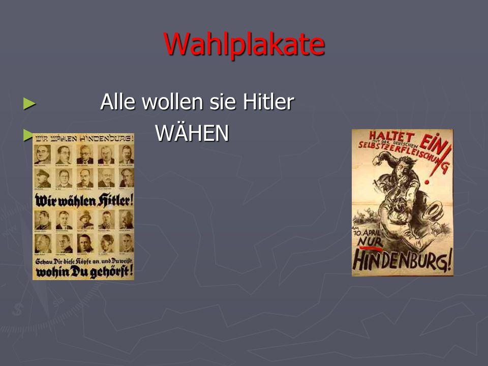 Wahlplakate ► Alle wollen sie Hitler ► WÄHEN