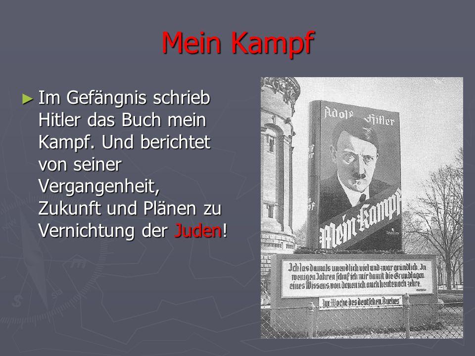 Mein Kampf ► Im Gefängnis schrieb Hitler das Buch mein Kampf. Und berichtet von seiner Vergangenheit, Zukunft und Plänen zu Vernichtung der Juden!