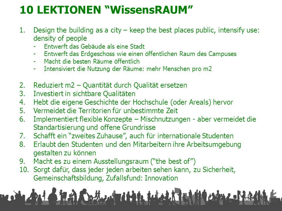 PROBLEM STATEMENT Konkurrenz WissensSTADT – Campus competes with city: new town development city campus ACADEMIC: EDUCATION & RESEARCH RETAIL & LEISURE RELATED BUSINESS RESIDENTIAL INFRASTRUCTU RE