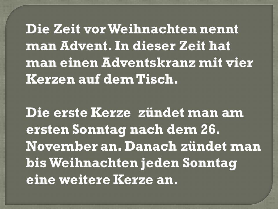 In Deutschland gibt man die Geschenke am Heiligen Abend , dem 24.