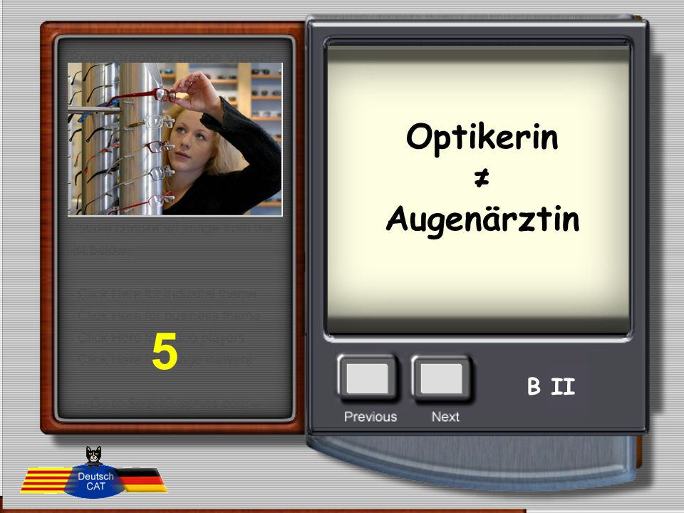 Optikerin ≠ Augenärztin 5 B II