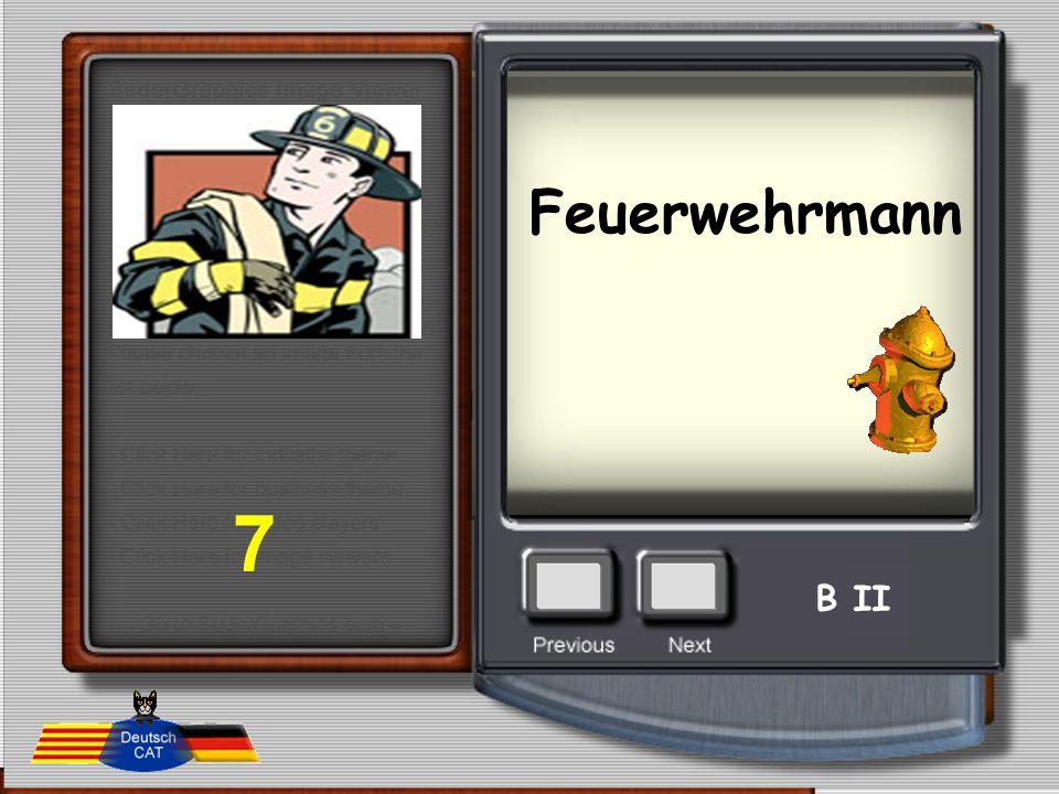 Feuerwehrmann 7 B II