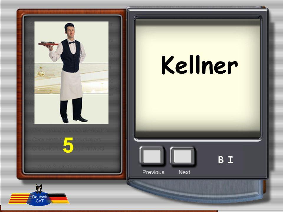 Kellner 5 B I