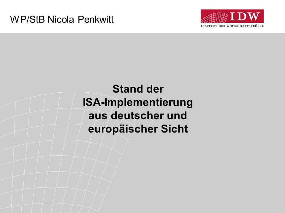 2 Überblick  Europäische Entwicklungen bei der ISA- Adoption  Veränderung der Rolle des IDW  Aktuelles zur ISA-Transformation Neuerungen für die Konzernabschlussprüfung durch ISA 600 Sonstige Neuerungen aus der ISA-Transformation  Beispiele zur ISA-Implementierung in Europa