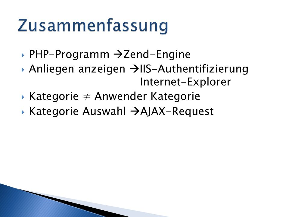  PHP-Programm  Zend-Engine  Anliegen anzeigen  IIS-Authentifizierung Internet-Explorer  Kategorie ≠ Anwender Kategorie  Kategorie Auswahl  AJAX