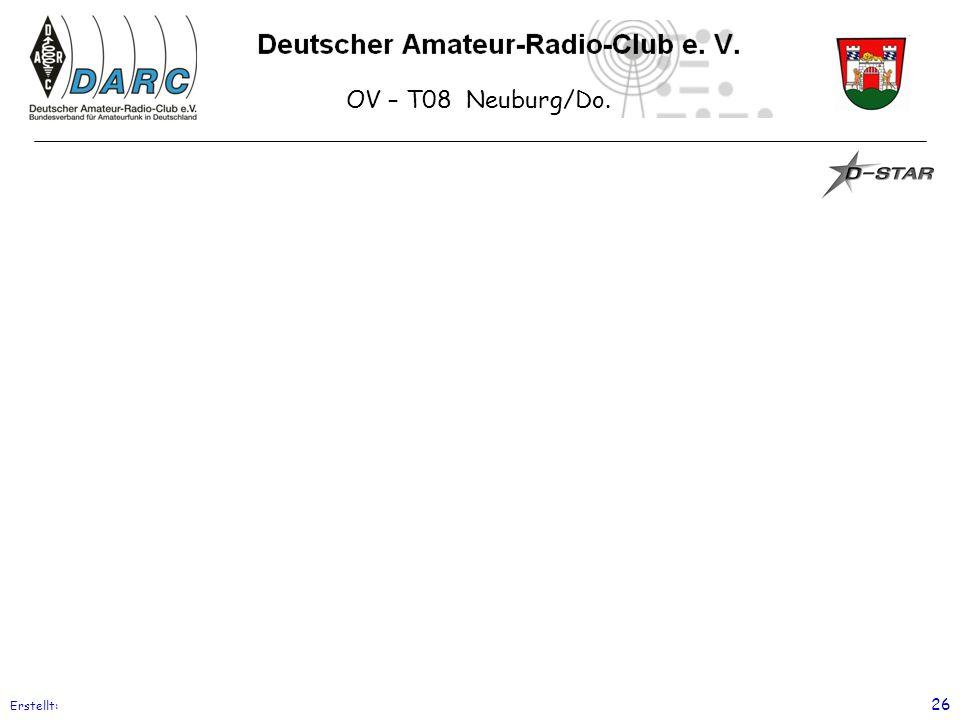 OV – T08 Neuburg/Do. Erstellt: 26