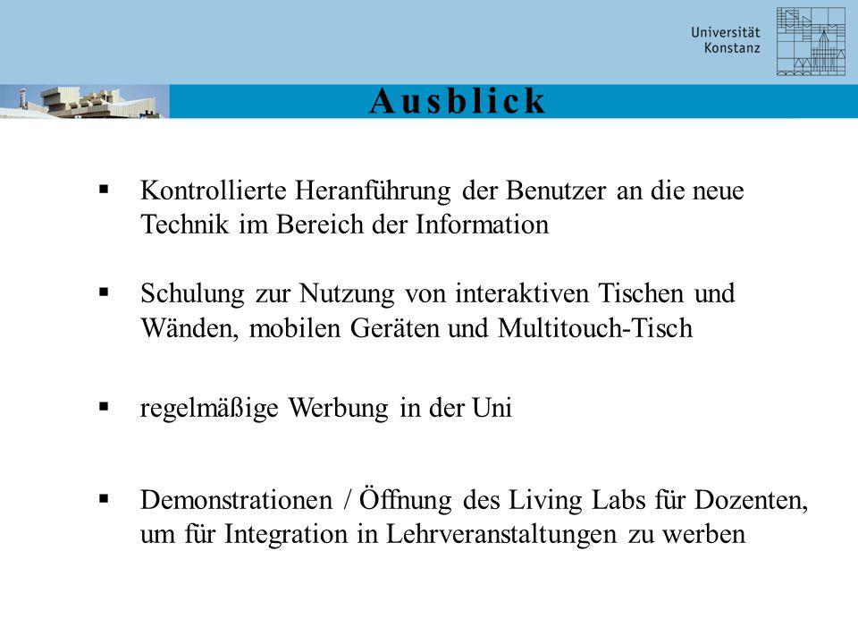  Kontrollierte Heranführung der Benutzer an die neue Technik im Bereich der Information  Schulung zur Nutzung von interaktiven Tischen und Wänden, m