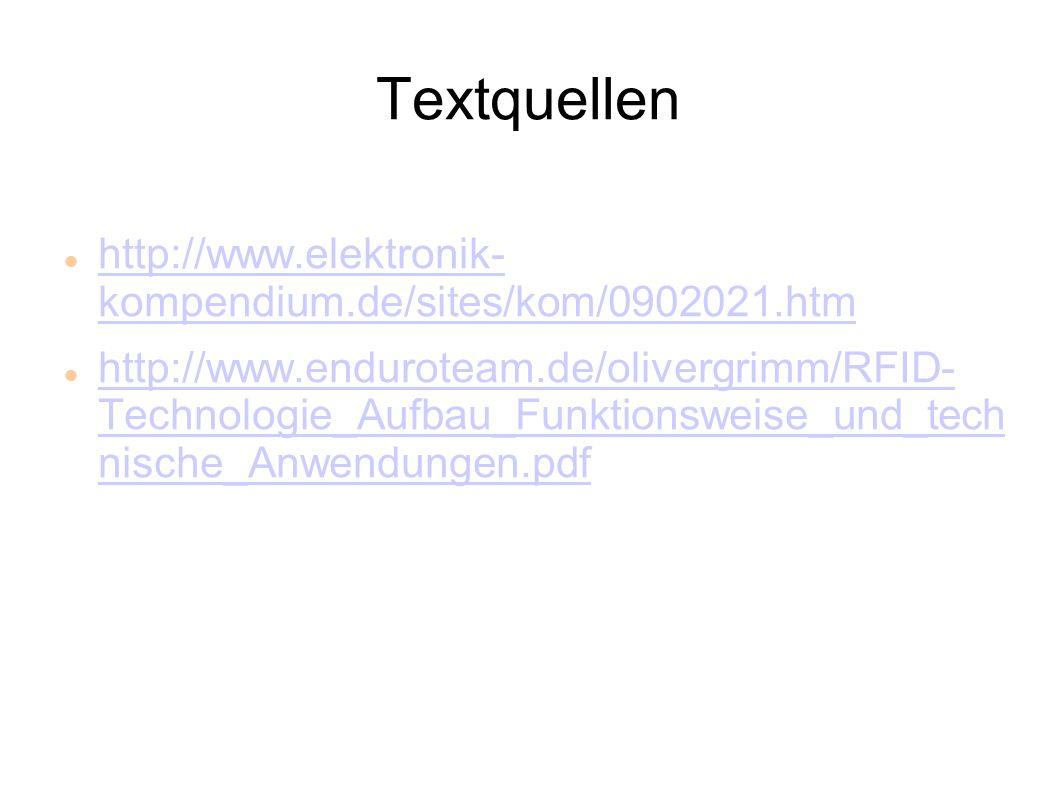 Textquellen http://www.elektronik- kompendium.de/sites/kom/0902021.htm http://www.elektronik- kompendium.de/sites/kom/0902021.htm http://www.endurotea