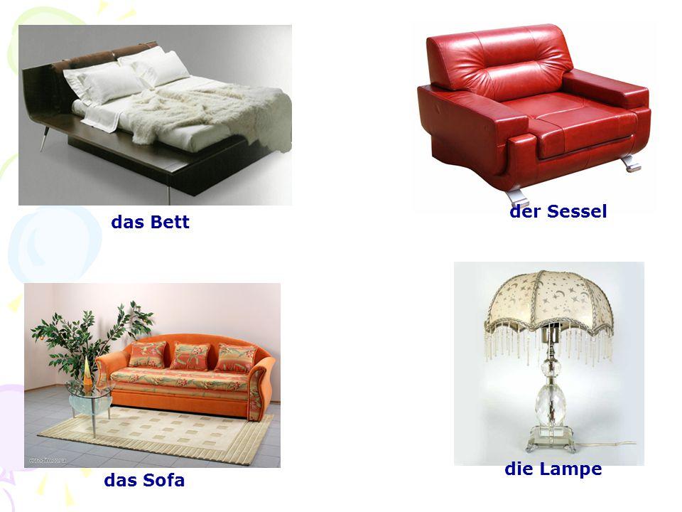 das Bett das Sofa der Sessel die Lampe